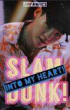 Slam Dunk into my Heart! YoonJin cover