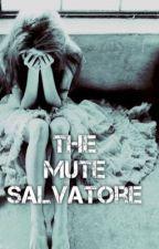 The Mute Salvatore ( VampireDiaries ) by BerryIzzyBel