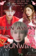 Run Away From The Runway : [Monsta X] Hyungwon Fanfic   by FireFlakes25