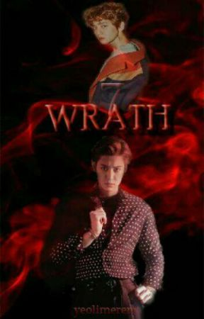 The Seven Deadly Sins #2: Wrath by Chanbaekssworld