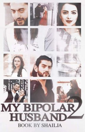 MY BIPOLAR HUSBAND 2 [Ongoing] by Imperfectlyperfect04