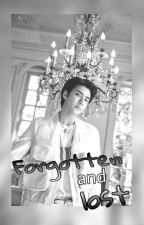 Forgotten and Lost | Hunhan Fanfiction (COMPLETED) by Tempo_Owo