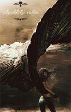 Andělská Volba [Část První]  od virgospirit99