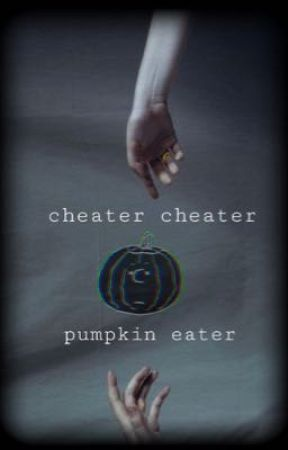 cheater cheater, pumpkin eater by huff_la_puff