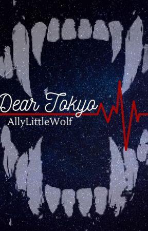 Dear Tokyo by AllyLittleWolf