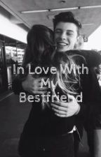 In Love With My Bestfriend by shawn_iseverything