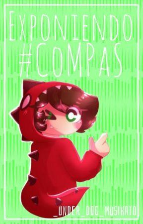 ✖★~Exponiendo #CoMPaS ✖★~ by Mit_Dog__AliasMith