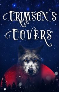 Crimson's Covers [Currently closed] cover