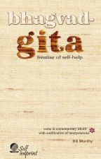 Bhagvad-Gita: Treatise of Self-help by BSMurthy