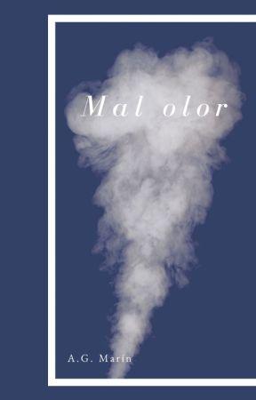 Mal olor by SirumYem