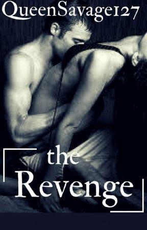 The Revenge√ by lilbaby_Killitha