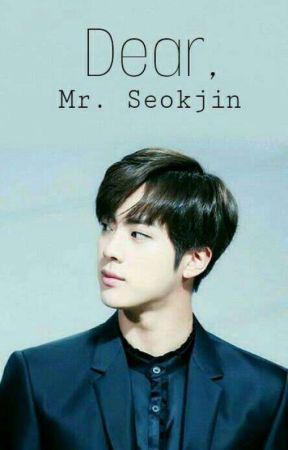 Dear Mr Seokjin Ria Wattpad