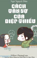 CÁCH TÁN VỢ CỦA DIỆP THIẾU by Mun0712