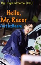 Hello, Mr. Racer! by lilgrandmama