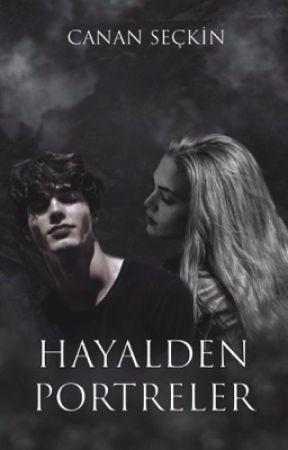 HAYALDEN PORTRELER by cananseckn