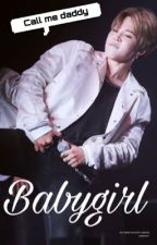 Babygirl  [P.JM]✅ by jeonkookdaddy