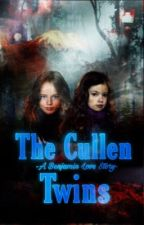 The Cullen Twins( A Benjamin love story) by Estella_Night