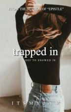 Trapped In (2) by itsmyjam