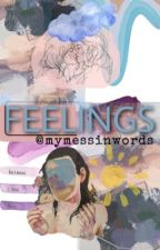 Feelings ⚢ | contos by mymessinwords