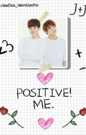 Positive! Me. // BTS (Editando) by 0BeeZ0