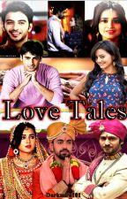 Love Tales  by darkmira101