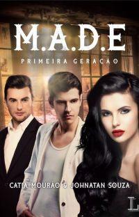 M.A.D.E. Primeira Geração - série Mais Além da Escuridão cover