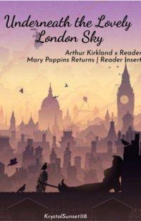 Underneath the Lovely London Sky | Arthur Kirkland x Reader | Disneytalia cover