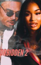 FORBIDDEN 2 - The Test of Time  by Love_Bri94
