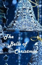 The Bells of Christmas - A Holiday One-Shot by MindyRoot