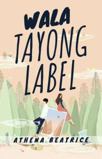Wala Tayong Label (Completed) cover