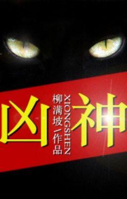 Đọc truyện  Hung Thần -  Liễu Mãn Pha (full)