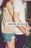A Month To Live cover