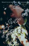 With Eyes to See | ✔ cover