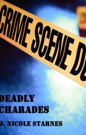 Deadly Charades by NikkiS