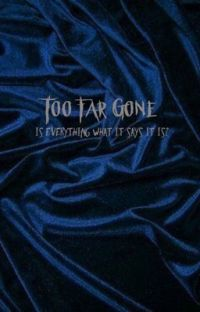 Too Far Gone // Reddie // Completed cover
