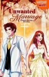 Book 1: Unwanted Marriage (PUBLISHED UNDER LIFEBOOKS) cover