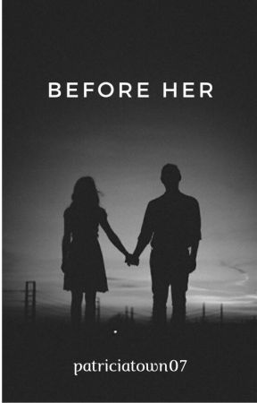 Before Her by patriciatown07
