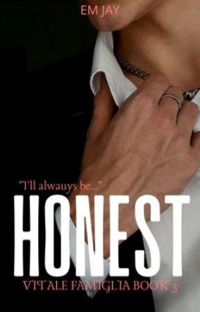 Honest (18+) (Vitale Famiglia #3) by emjaywrites