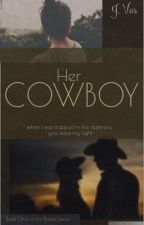 Her Cowboy (Book Two Of The Brave Series) by Jaayvas