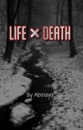 Life × Death by -PerpetualStardust-
