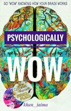 Psychologically Wow by k101011