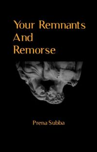 Your Remnants and Remorse  cover