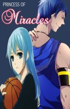 Princess of Miracles (Kuroko no Basuke FanFic) by midnightzgale