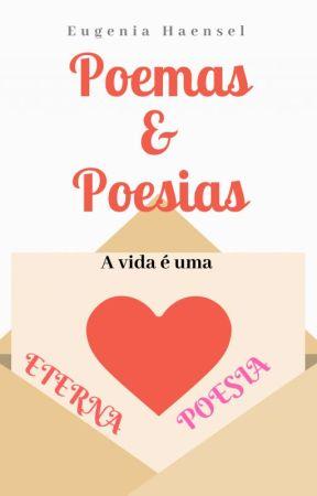 Poemas e Poesias by EugeniaHaensel