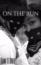 On The Run || NBA youngboy  by LanixBree