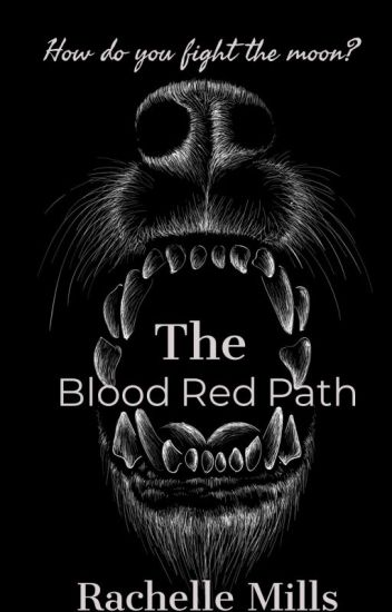 The Blood Red Path