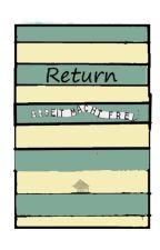 Return by Elephantinabox