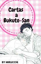 Cartas A Bokuto-San || BokuAka || by MiruCChi