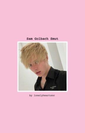Sam Golbach Smut  by solbysfatbottom