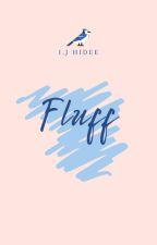 Fluff: Short Story (Boyxboy)✔ by letsgohomehidee
